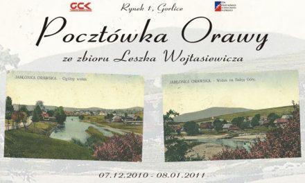 Wystawa: Pocztówka Orawy zezbioru Leszka Wojtasiewicza