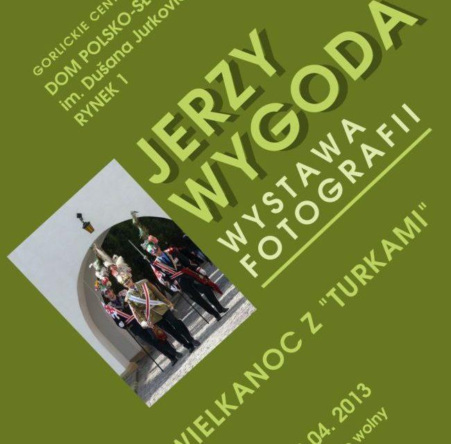 """Wielkanoc z""""turkami"""". Jerzy Wygoda – wystawa fotografii"""