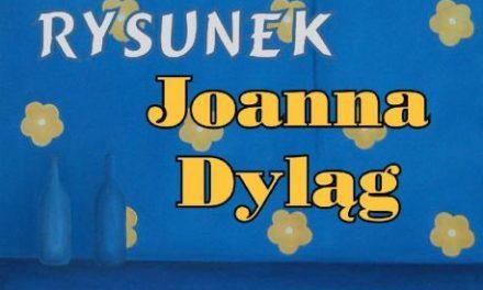 Joanna Dyląg: Wystawa malarstwa wCieklinie