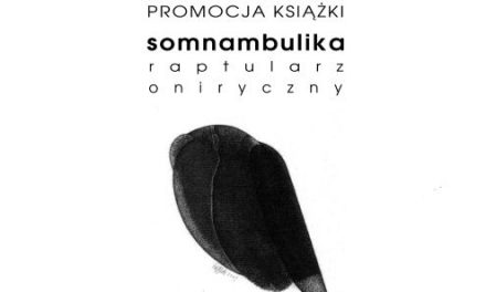 """Zbigniew Hübsch """"Somnambulika Raptularz Oniryczny"""""""