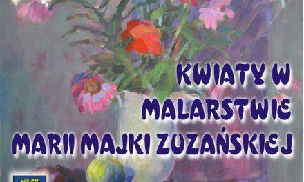 Maria Majka Zuzańska. Wystawa malarstwa wCieklinie