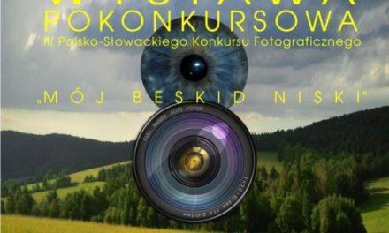 """Rozstrzygnięcie III Polsko-Słowackiego Konkursu Fotograficznego """"MójBeskid Niski"""""""