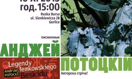 Ruska Bursa wGorlicach zaprasza naspotkanie zAndrzejem Potockim