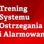Trening systemu powszechnego ostrzegania ozagrożeniach uderzeniami zpowietrza