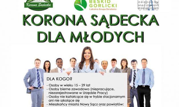 """Szansa dla ludzi młodych zsubregionu sądeckiego – rozpoczyna się rekrutacja doprojektu pn.""""Korona Sądecka dla młodych""""!"""