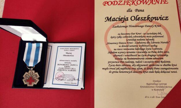 Maciej Oleszkowicz kolejnym krwiodawcą Zasłużonym dla Zdrowia Narodu!