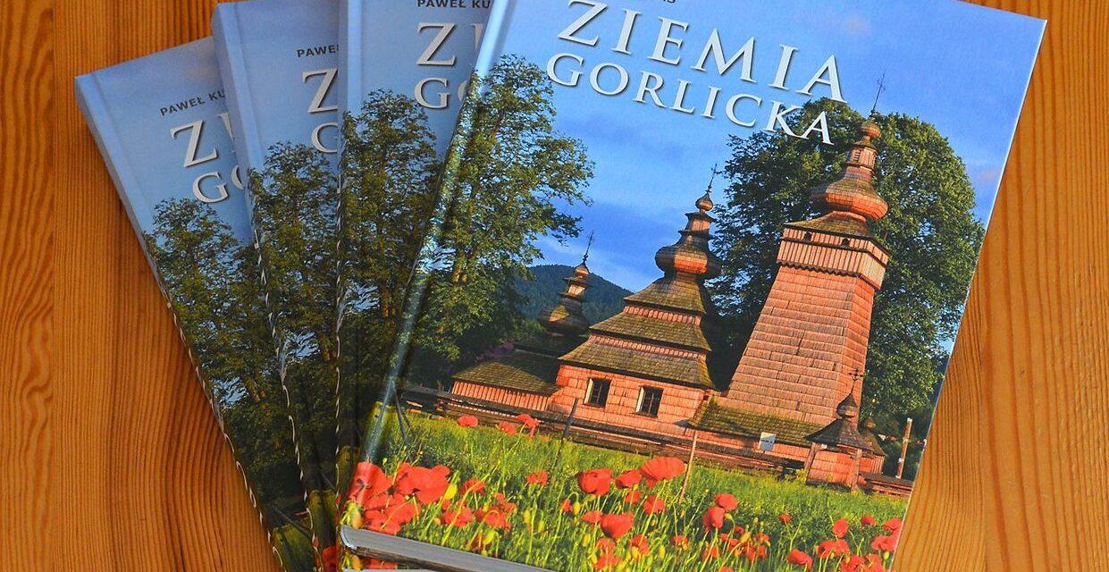 """Album """"Ziemia Gorlicka"""" – imponująca publikacja wydawnictwa PROMO"""